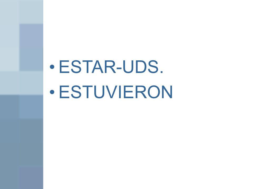 ESTAR-UDS. ESTUVIERON
