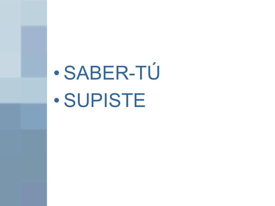 SABER-TÚ SUPISTE