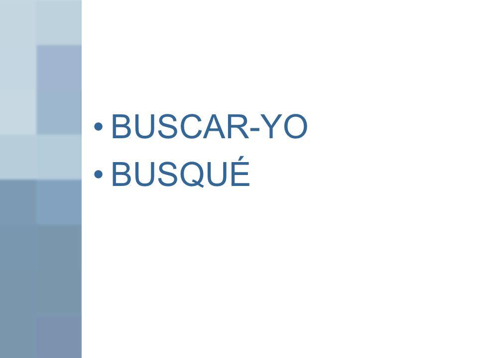 BUSCAR-YO BUSQUÉ