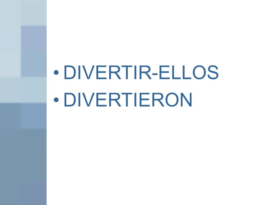 DIVERTIR-ELLOS DIVERTIERON