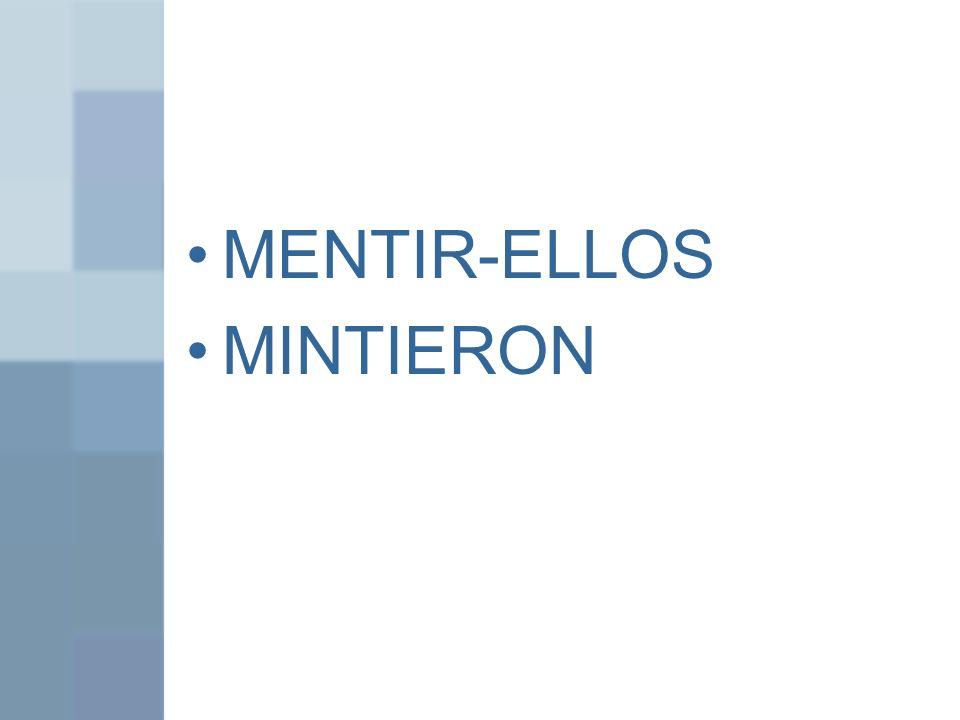 MENTIR-ELLOS MINTIERON