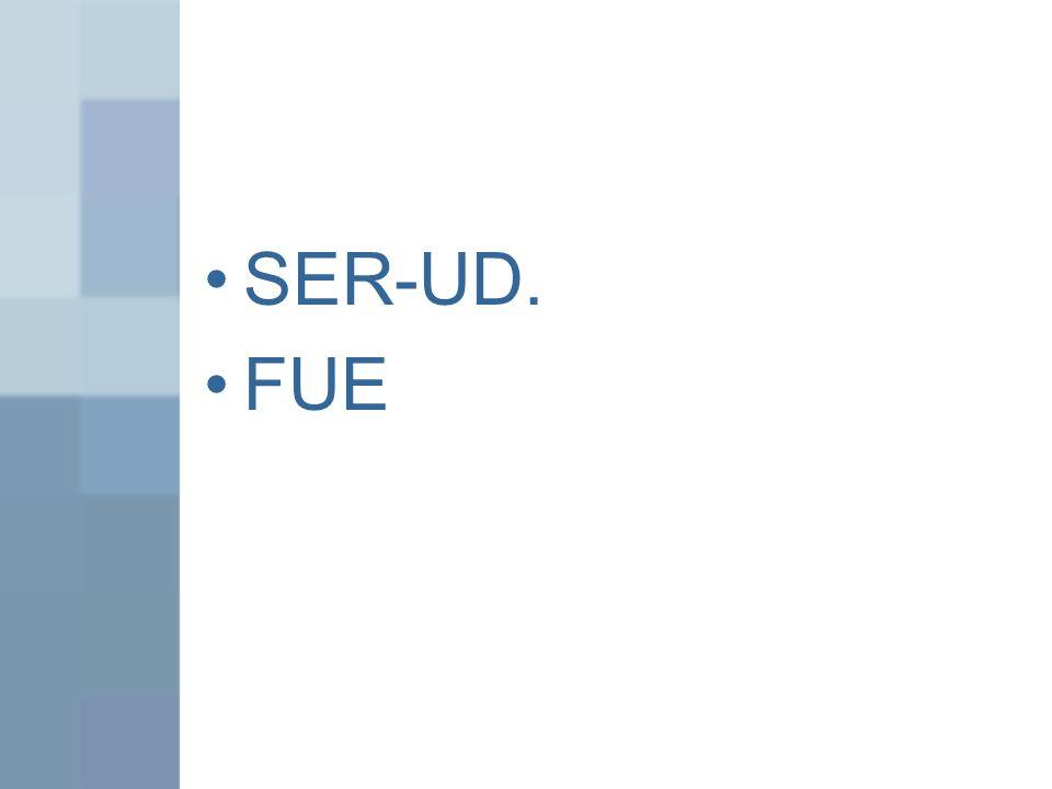 SER-UD. FUE