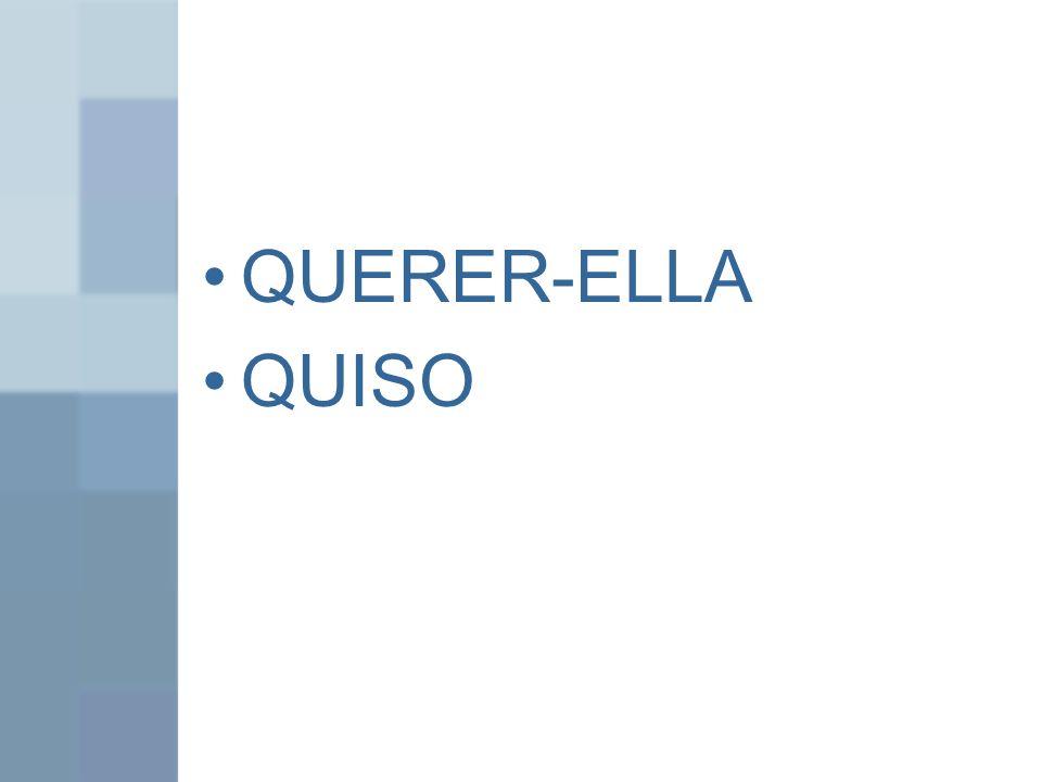 QUERER-ELLA QUISO