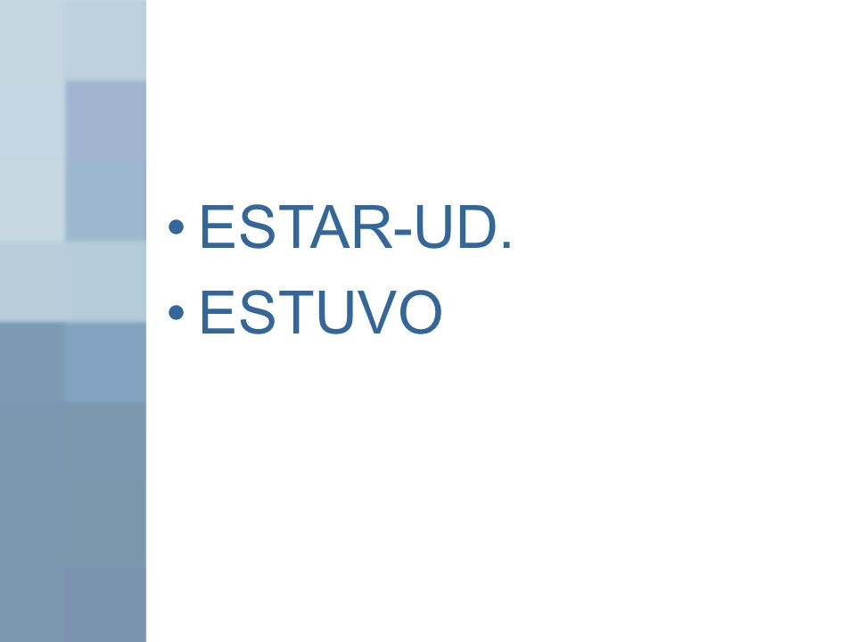 ESTAR-UD. ESTUVO