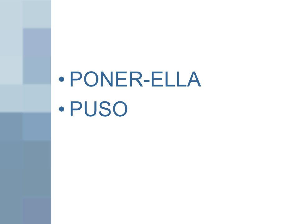 PONER-ELLA PUSO