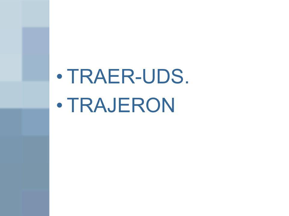 TRAER-UDS. TRAJERON