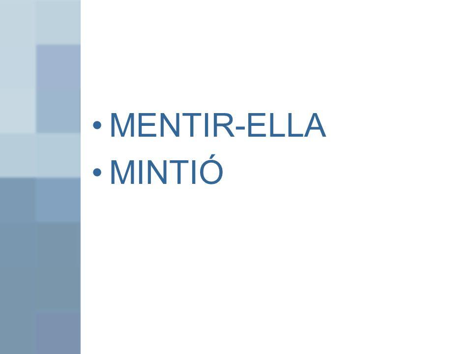 MENTIR-ELLA MINTIÓ