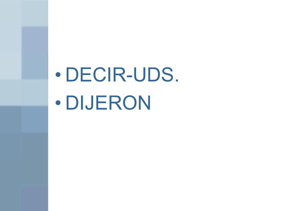 DECIR-UDS. DIJERON
