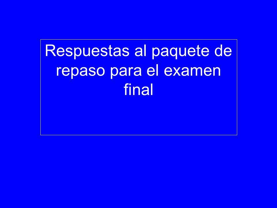 Respuestas al paquete de repaso para el examen final