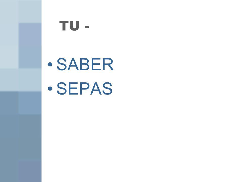 TU - SABER SEPAS
