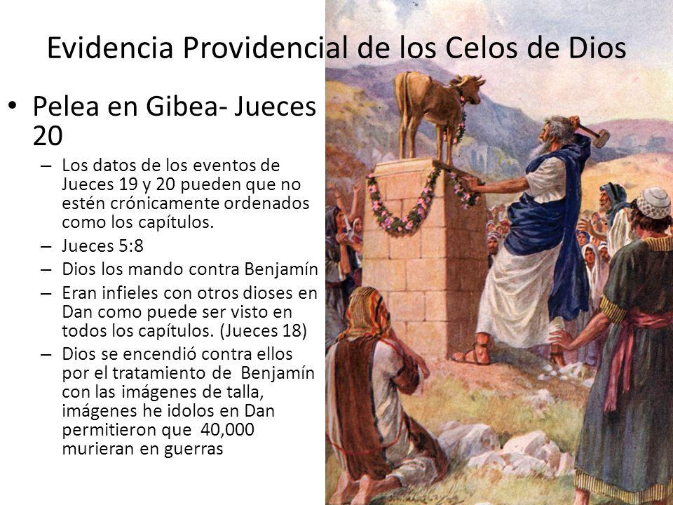 Evidencia Providencial de los Celos de Dios Pelea en Gibea- Jueces 20 – Los datos de los eventos de Jueces 19 y 20 pueden que no estén crónicamente or