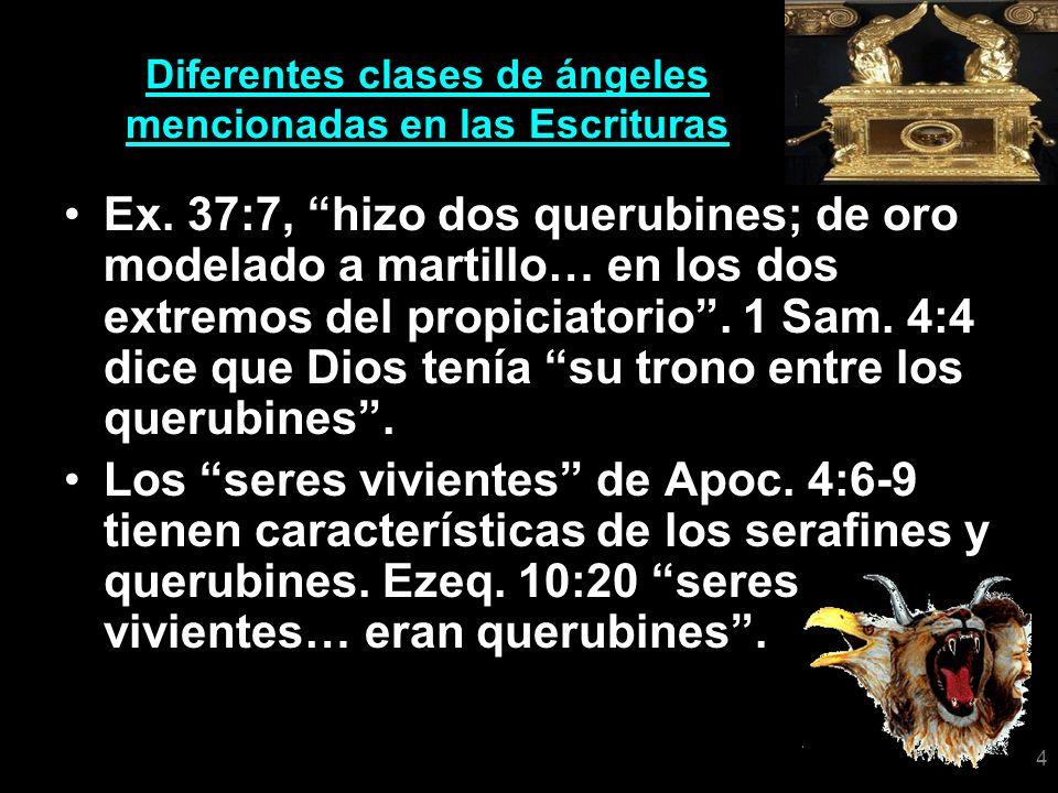 5 Diferentes clases de ángeles mencionadas en las Escrituras Querubines.
