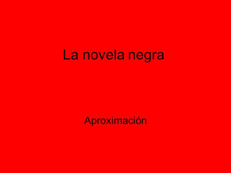 ¿Qué se entiende por novela negra.