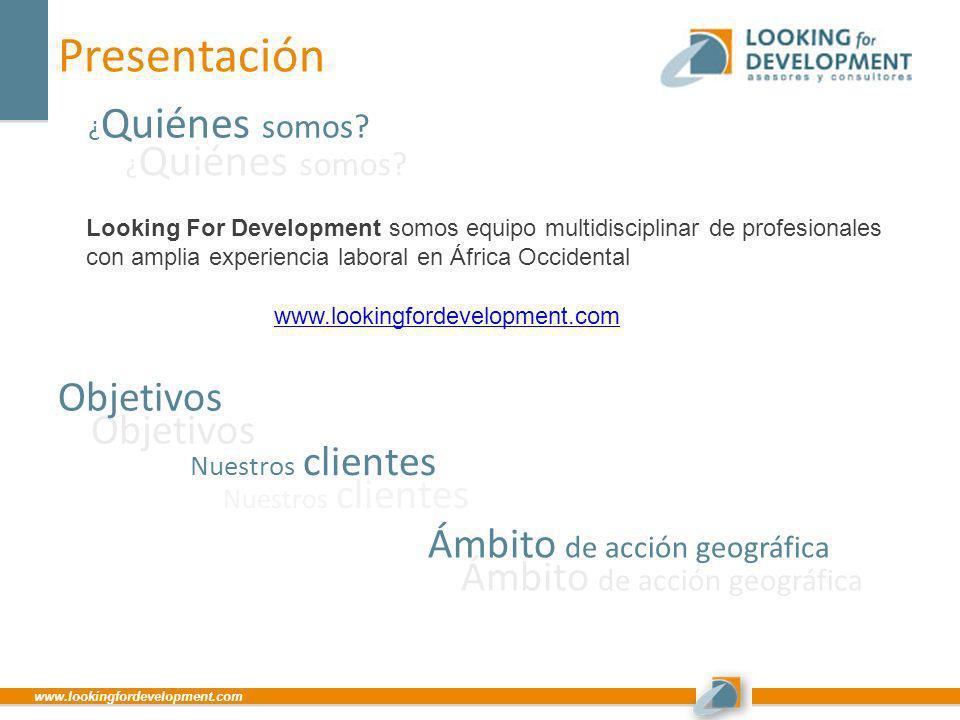 www.lookingfordevelopment.com Presentación ¿ Quiénes somos? ¿ Quiénes somos? Looking For Development somos equipo multidisciplinar de profesionales co