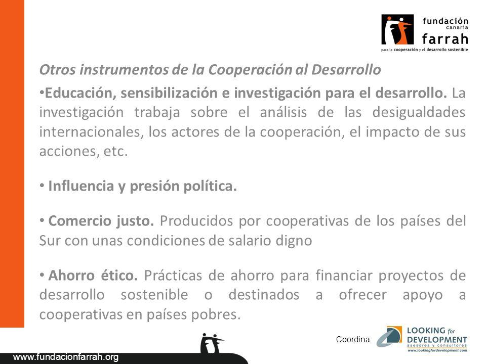 www.fundacionfarrah.org Otros instrumentos de la Cooperación al Desarrollo Educación, sensibilización e investigación para el desarrollo.