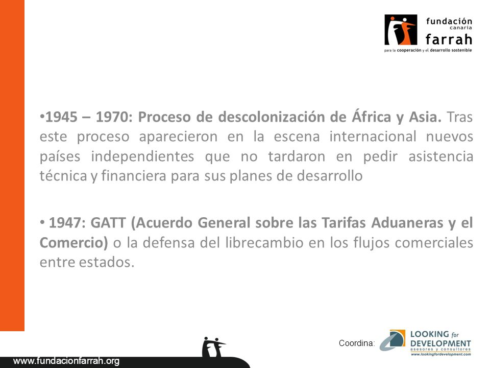 www.fundacionfarrah.org 1945 – 1970: Proceso de descolonización de África y Asia.