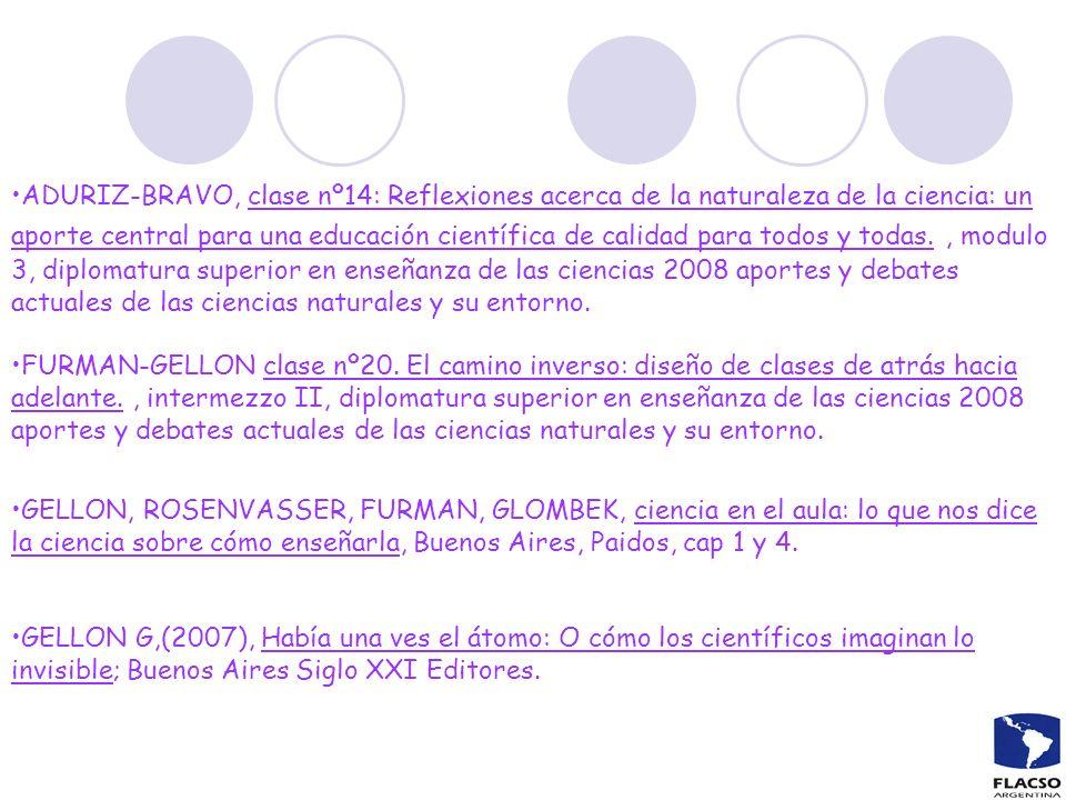 ADURIZ-BRAVO, clase nº14: Reflexiones acerca de la naturaleza de la ciencia: un aporte central para una educación científica de calidad para todos y t