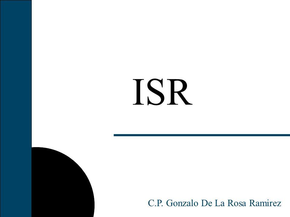 ISR C.P. Gonzalo De La Rosa Ramirez