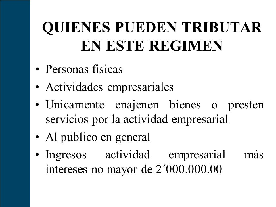 BENEFICIOS A LOS QUE APLIQUEN LA CUOTA FIJA INTEGRADA Durante 2006 están relevados de: -Llevar un registro de sus ingresos diarios.