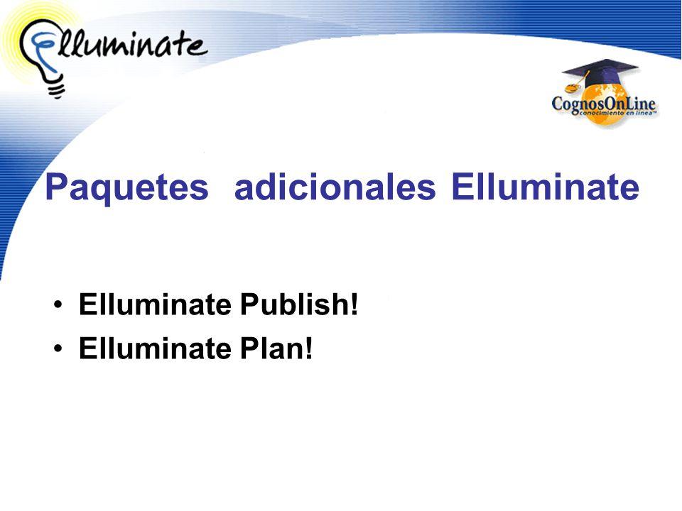 Paquetes adicionales Elluminate Elluminate Publish! Elluminate Plan!