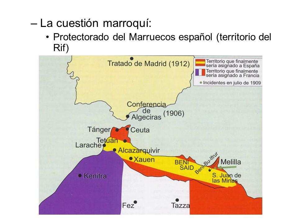 –La cuestión marroquí: Protectorado del Marruecos español (territorio del Rif)