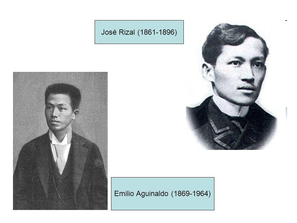 Emilio Aguinaldo (1869-1964) José Rizal (1861-1896)