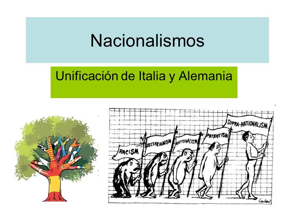 Nacionalismos Unificación de Italia y Alemania