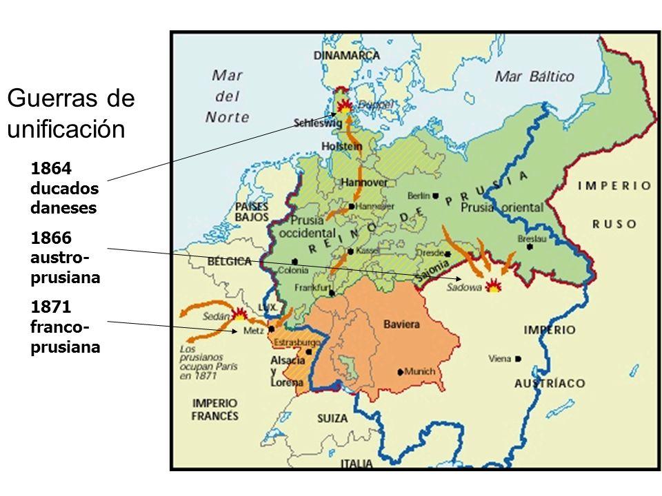 Guerras de unificación 1864 ducados daneses 1866 austro- prusiana 1871 franco- prusiana