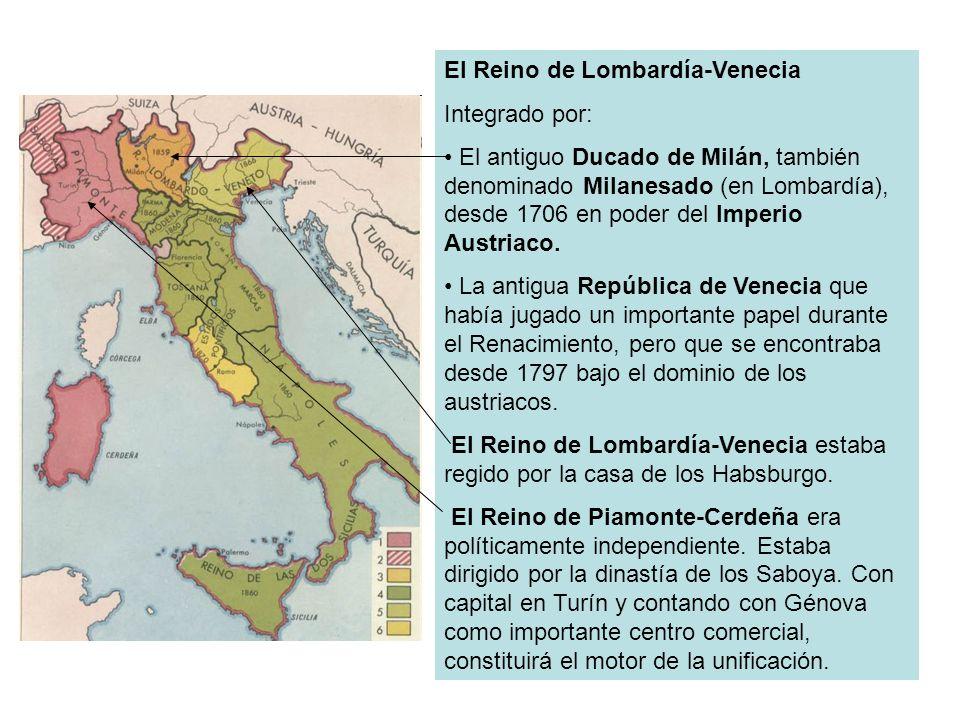 El Reino de Lombardía-Venecia Integrado por: El antiguo Ducado de Milán, también denominado Milanesado (en Lombardía), desde 1706 en poder del Imperio