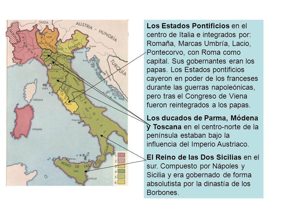 Los Estados Pontificios en el centro de Italia e integrados por: Romaña, Marcas Umbría, Lacio, Pontecorvo, con Roma como capital. Sus gobernantes eran