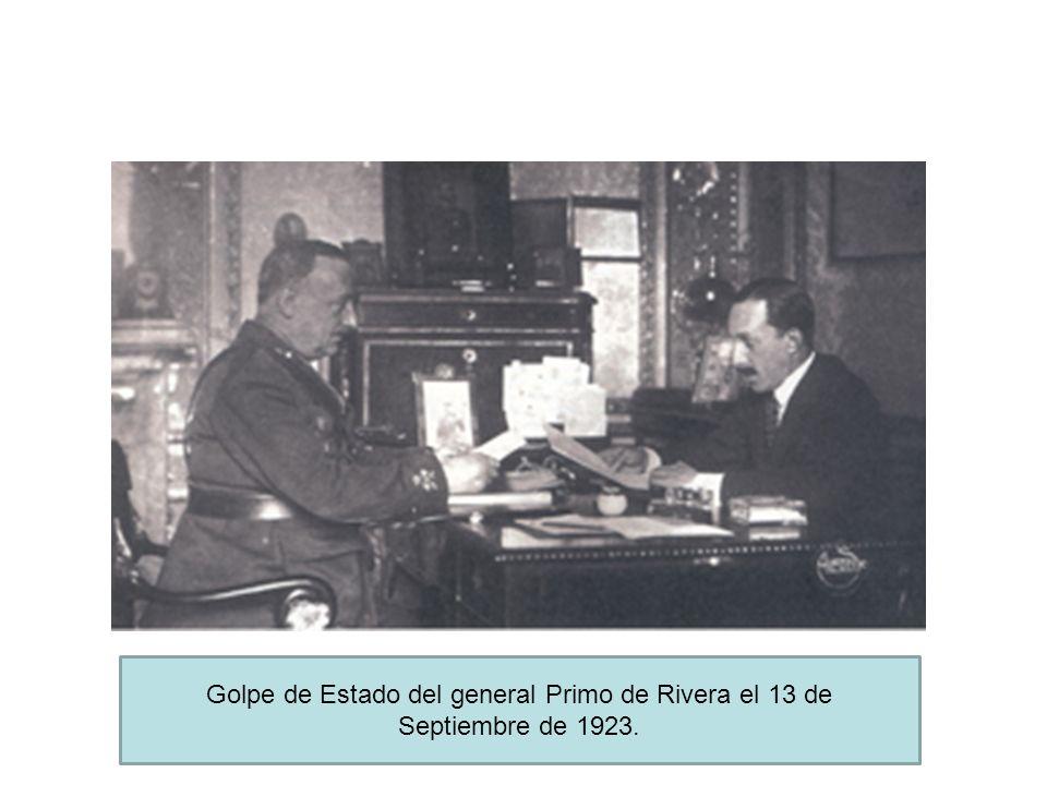 Golpe de Estado del general Primo de Rivera el 13 de Septiembre de 1923.