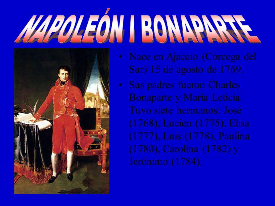 Nace en Ajaccio (Córcega del Sur) 15 de agosto de 1769. Sus padres fueron Charles Bonaparte y María Leticia. Tuvo siete hermanos: José (1768), Lucien