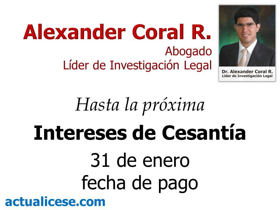 Hasta la próxima Intereses de Cesantía 31 de enero fecha de pago actualicese.com
