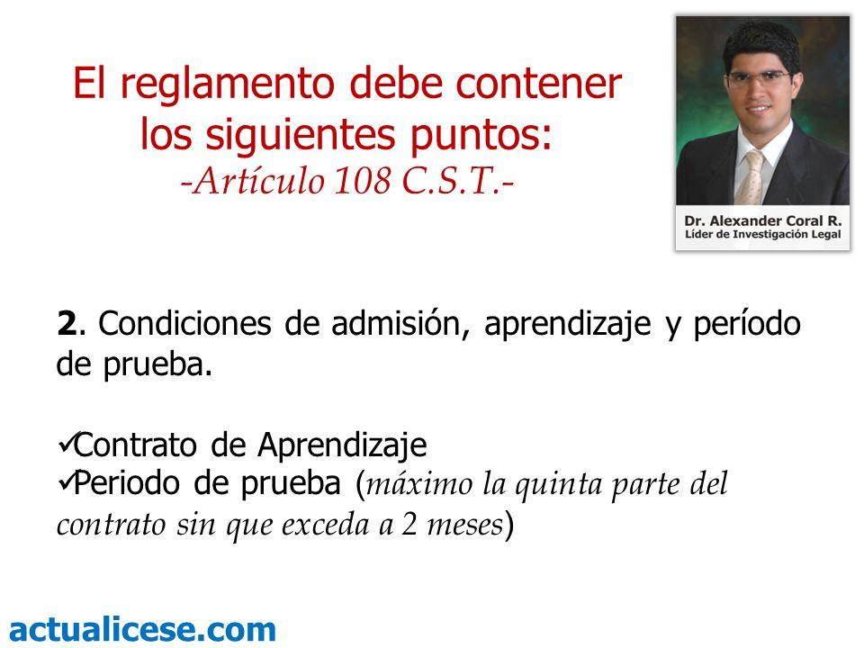 actualicese.com 2. Condiciones de admisión, aprendizaje y período de prueba. Contrato de Aprendizaje Periodo de prueba ( máximo la quinta parte del co