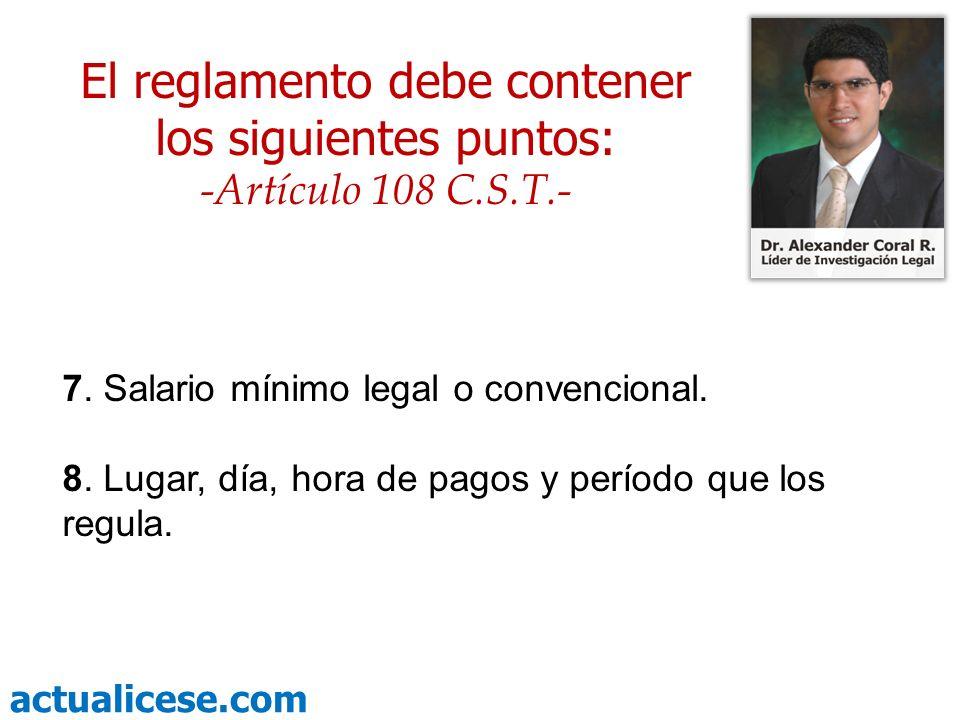 actualicese.com Próximo martes la Parte III Parte II Reglamento de Trabajo -Qué debe contener- Abogado Alexander Coral Ramos Líder de Investigación Legal