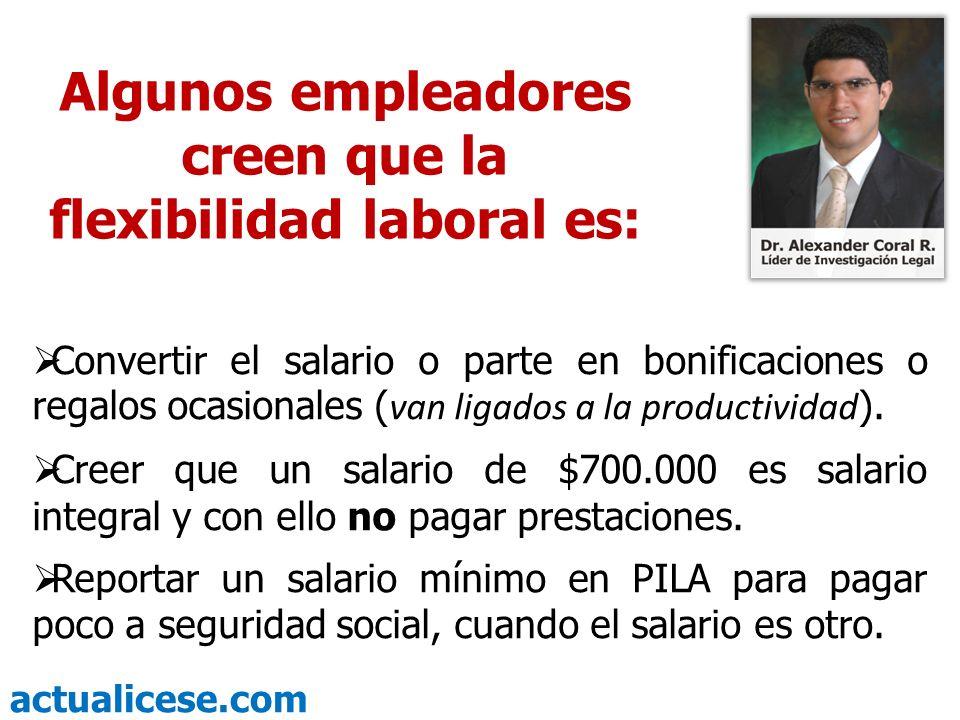 actualicese.com Artículo 128.Pagos Que NO Constituyen Salarios.