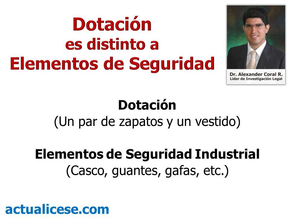 Dotación (Un par de zapatos y un vestido) Elementos de Seguridad Industrial (Casco, guantes, gafas, etc.) actualicese.com