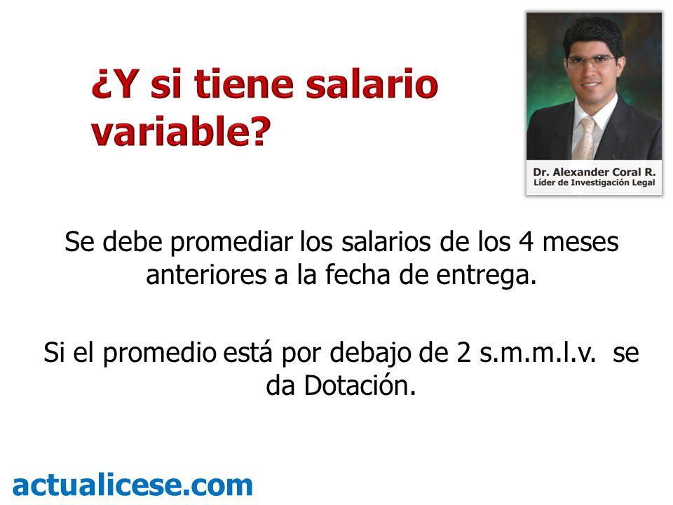 Regla General: Prohibido darle el dinero al trabajador para compensar los valores de la Dotación.