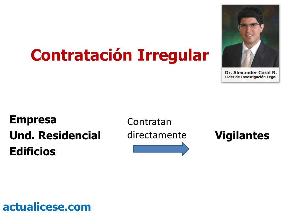 actualicese.com Contratación Irregular Empresa Und. Residencial Vigilantes Edificios Contratan directamente