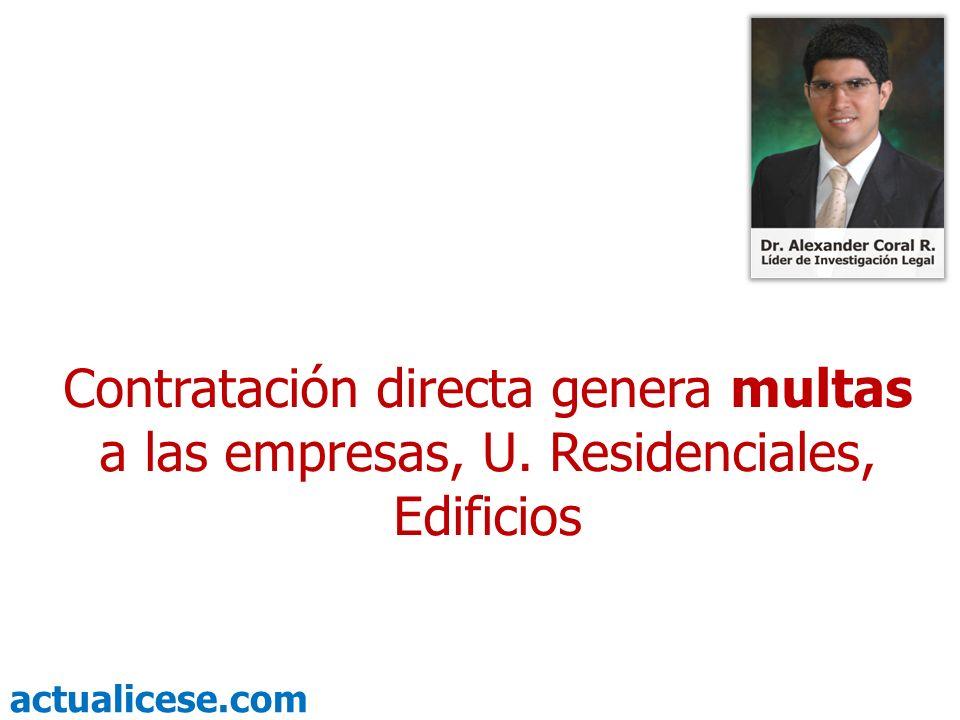 actualicese.com Contratación directa genera multas a las empresas, U. Residenciales, Edificios