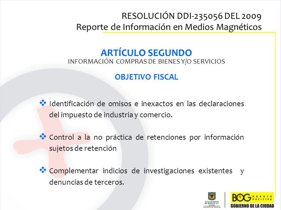 Identificación de omisos e inexactos en las declaraciones del impuesto de industria y comercio. Control a la no práctica de retenciones por informació