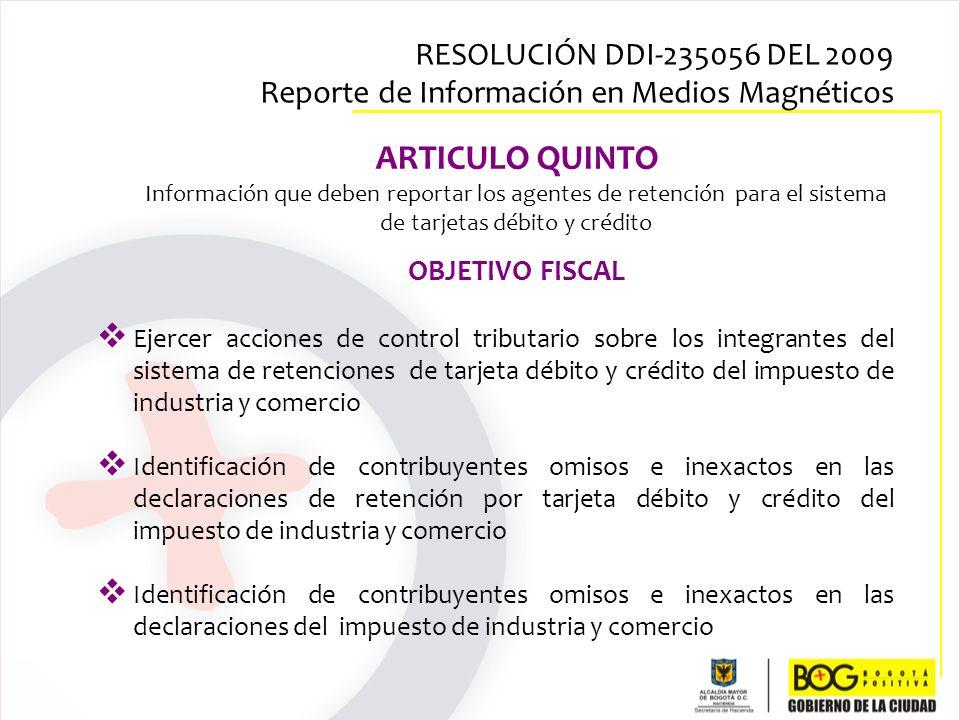 Ejercer acciones de control tributario sobre los integrantes del sistema de retenciones de tarjeta débito y crédito del impuesto de industria y comerc
