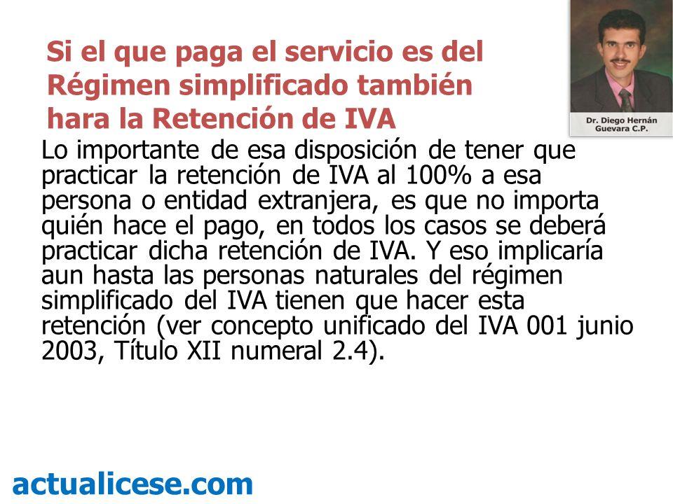 ¿En qué caso especial una personas del régimen simplificado se convierte en agente de retención de IVA.