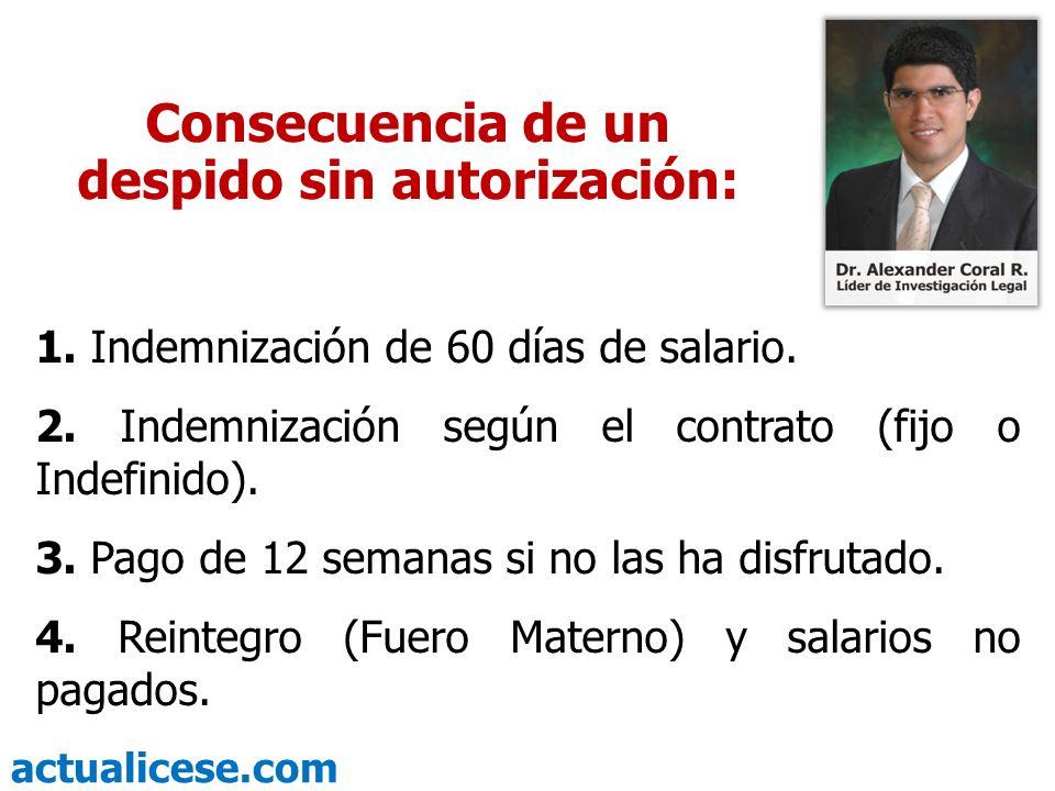 actualicese.com Consecuencia de un despido sin autorización: 1.