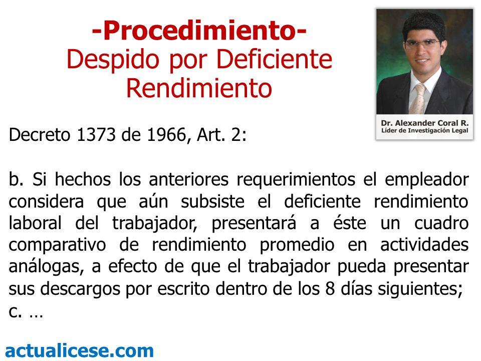 actualicese.com -Procedimiento- Despido por Deficiente Rendimiento Decreto 1373 de 1966, Art. 2: b. Si hechos los anteriores requerimientos el emplead
