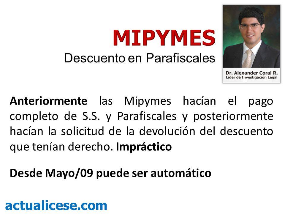 Anteriormente las Mipymes hacían el pago completo de S.S.