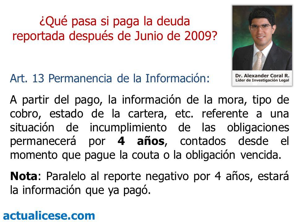 actualicese.com ¿Qué pasa si paga la deuda reportada después de Junio de 2009.