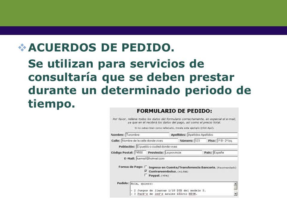 ORDENES DE COMPRA. Es un formato interno que autoriza a realizar un trabajo y cobrarlo.