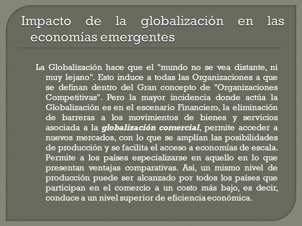 La Globalización hace que el