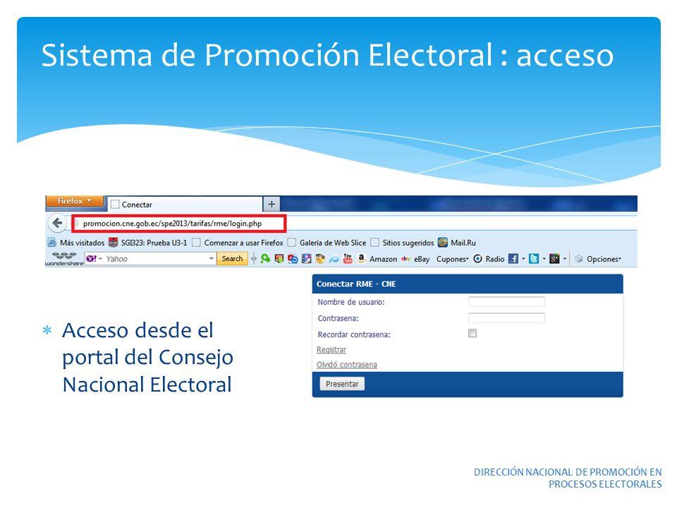 DIRECCIÓN NACIONAL DE PROMOCIÓN EN PROCESOS ELECTORALES Sistema de Promoción Electoral : acceso Acceso desde el portal del Consejo Nacional Electoral